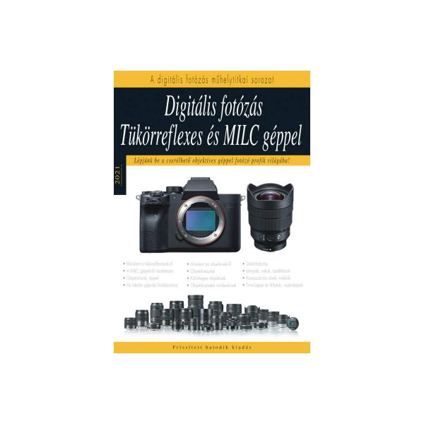 Digitális fotózás tükörreflexes és MILC gépekkel 03