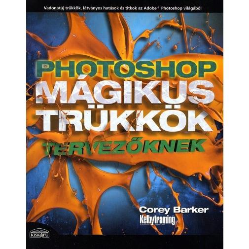 Photoshop mágikus trükkök tervezőknek 03